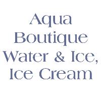 Aqua Boutique Water & Ice , Ice Cream