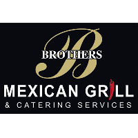 Brothers Mexican Grill & Catering Services