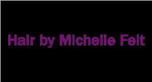 Hair By Michelle Felt logo