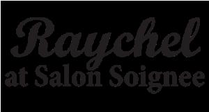 Raychel at Salon Soignee logo