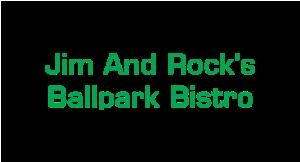 Jim and Rocks Ballpark Bistro logo