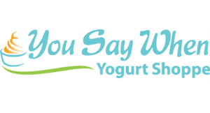 You Say When Yogurt Shoppe logo