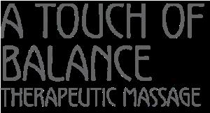 A Touch of Balance Therapeutic Massage logo